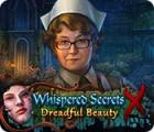 Whispered Secrets: Dreadful Beauty spil