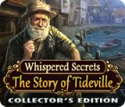 Whispered Secrets: The Story of Tideville Collector's Edition spil