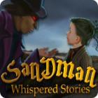 Whispered Stories: Sandman spil