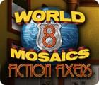 World Mosaics 8: Fiction Fixers spil