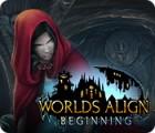 Worlds Align: Beginning spil