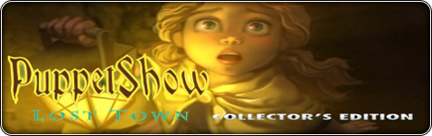 PuppetShow: Lost Town Collector's Edition kvalitets  spil